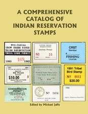 A Comprehensive Catalog of Indian Reservation Stamps