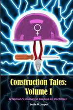 Construction Tales