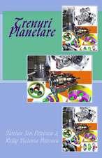 Trenuri Planetare