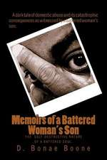 """Memoirs of a Battered Woman's Son"""