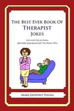 The Best Ever Book of Therapist Jokes