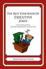 The Best Ever Book of Executive Jokes