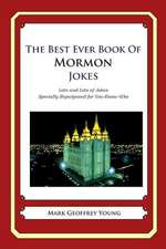 The Best Ever Book of Mormon Jokes