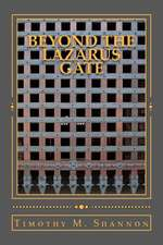 Beyond the Lazarus Gate