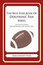 The Best Ever Book of Dolphins' Fan Jokes