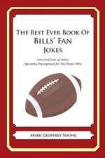The Best Ever Book of Bills' Fan Jokes