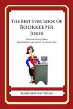 The Best Ever Book of Bookkeeper Jokes