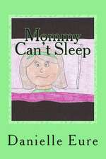 Mommy Can't Sleep