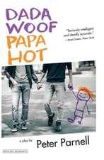 Dada Woof Papa Hot