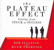 The Plateau Effect: Getting From Stuck to Success