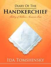 Diary of the Handkerchief