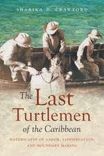 Last Turtlemen of the Caribbean