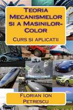 Teoria Mecanismelor Si a Masinilor-Color