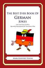 The Best Ever Book of German Jokes