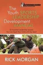 The Youth Sports Leadership Development Manual