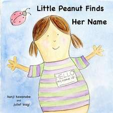 Little Peanut Finds Her Name