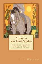 Always a Southern Soldier