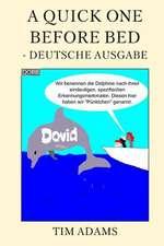 A Quick One Before Bed - Deutsche Ausgabe
