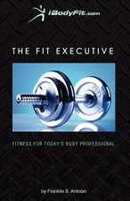 The Fit Executive