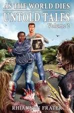 As the World Dies Untold Tales Volume 2