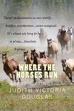 Where the Horses Run, Book I
