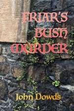 Friar's Bush Murder