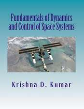 Fundamentals of Dynamics and Control of Space Systems