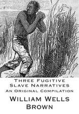 Three Fugitive Slave Narratives