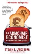 The Armchair Economist: Economics & Everyday Life