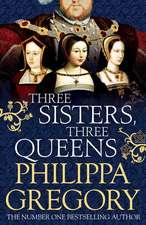 Three Sisters, Three Queens, Hardback