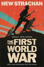 The First World War: A New History