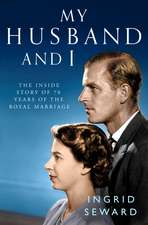 My Husband and I: The Inside Story of the Royal Marriage