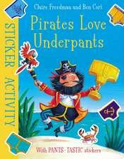 Pirates Love Underpants: Sticker Activity
