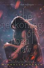The Reckoning of Noah Shaw