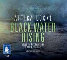 Locke, A: Black Water Rising