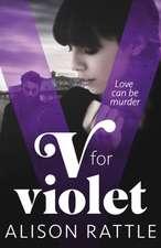 Rattle, A: V for Violet