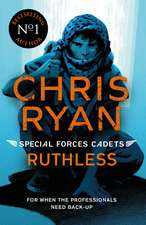 Special Forces Cadets 4: Ruthless