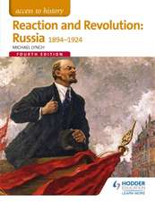Access to History: Reaction and Revolution: Russia 1894-1924 Four