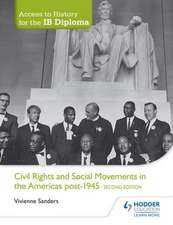 Access to History for the IB Diploma: Civil Rights and social movement