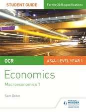OCR Economics Student Guide 2: Macroeconomics 1