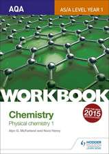 McFarland, A: AQA A-Level/AS Chemistry Workbook: Physical Ch