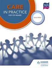 Care in Practice Higher