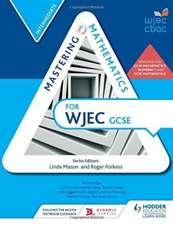 Mastering Mathematics for WJEC GCSE:Intermediate
