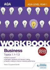 Smith, H: AQA A-Level Business Workbook 1