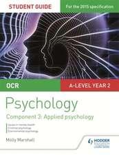 OCR Psychology Student Guide 3: Component 3 Applied Psychology