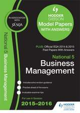 National 5 Business Management 2015/16 Sqa Past and Hodder Gibson Model Papers