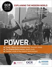OCR GCSE History Explaining the Modern World: Power