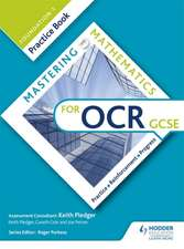 Mastering Mathematics OCR GCSE Practice Book: Foundation 1