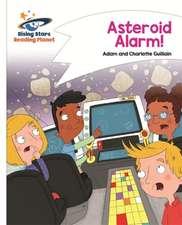Reading Planet - Asteroid Alarm! - White: Comet Street Kids