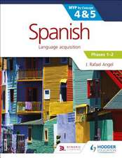 Spanish for the IB MYP 4 & 5 (Phases 1-2)